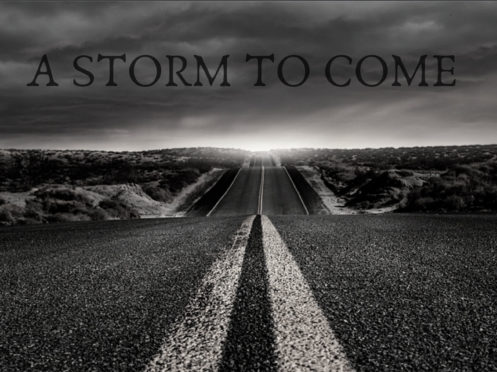 A Storm to Come