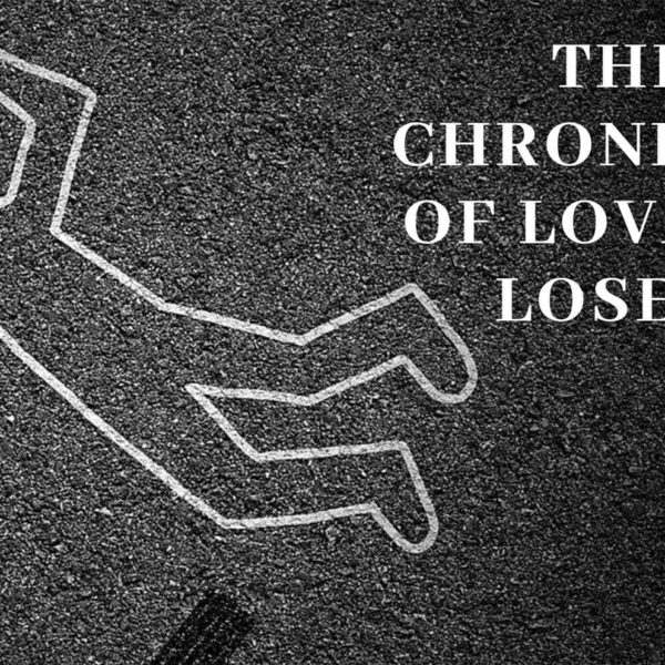 Chronicles of Lovable Losers